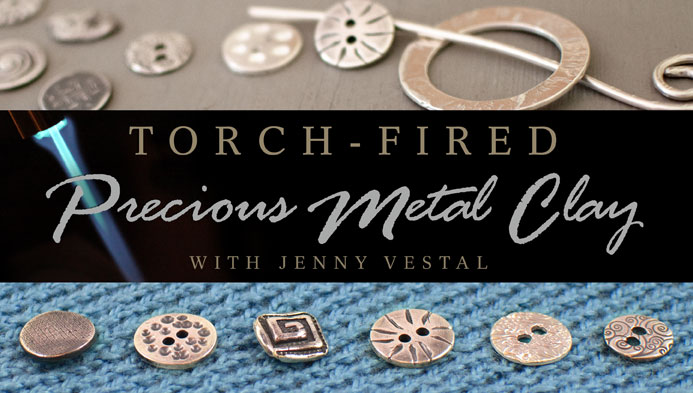 Torch-Fired Precious Metal Clay  Torch Fired PMC for Beginners