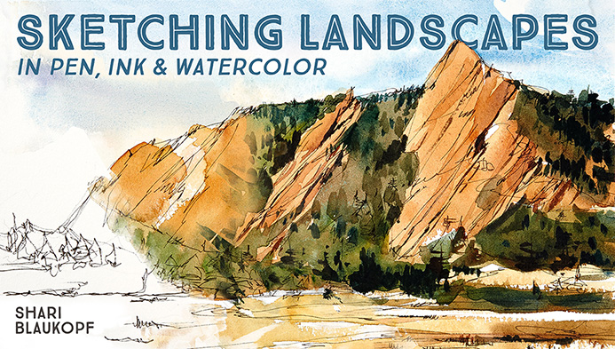 Sketching Landscapes in Pen, Ink & Watercolor
