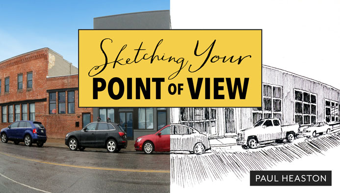 Sketching Your Point of View