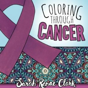 Inspirational Adult Coloring Books from Sarah Renae Clark