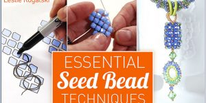 Essential Seed Bead Techniques
