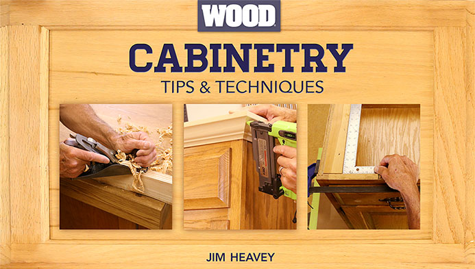Cabinetry Tips & Techniques