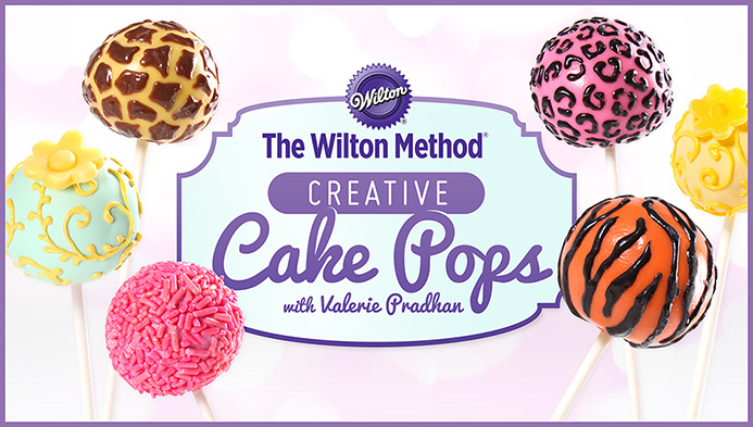 The Wilton Method®: Creative Cake Pops