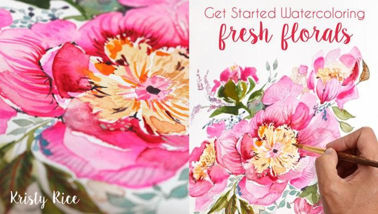 Get Started Watercoloring: Fresh Florals